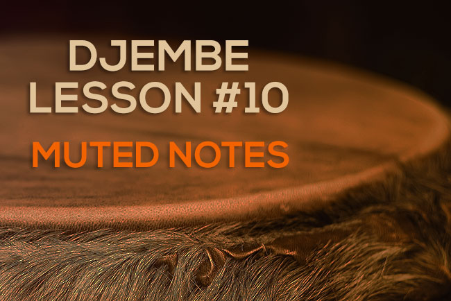 Djembe Lesson - Muted Notes On The Drum