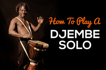 How To Paly A Djembe Solo