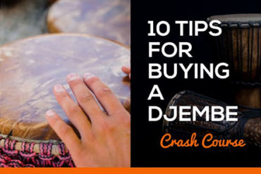 10 Tips For Buying A Djembe